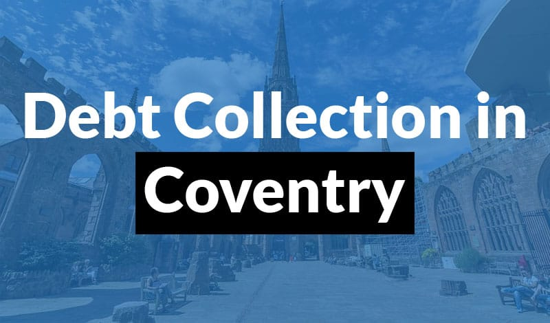 debt collection in coventry Debt Collection Coventry