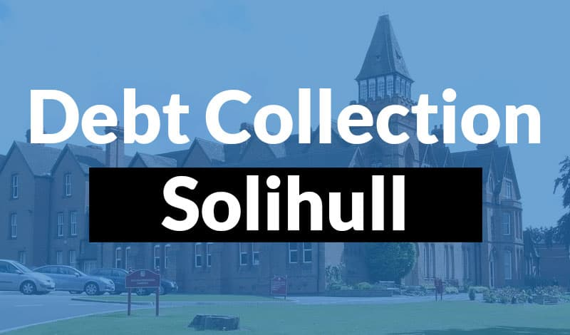 Debt Collection Solihull Debt Collection Solihull